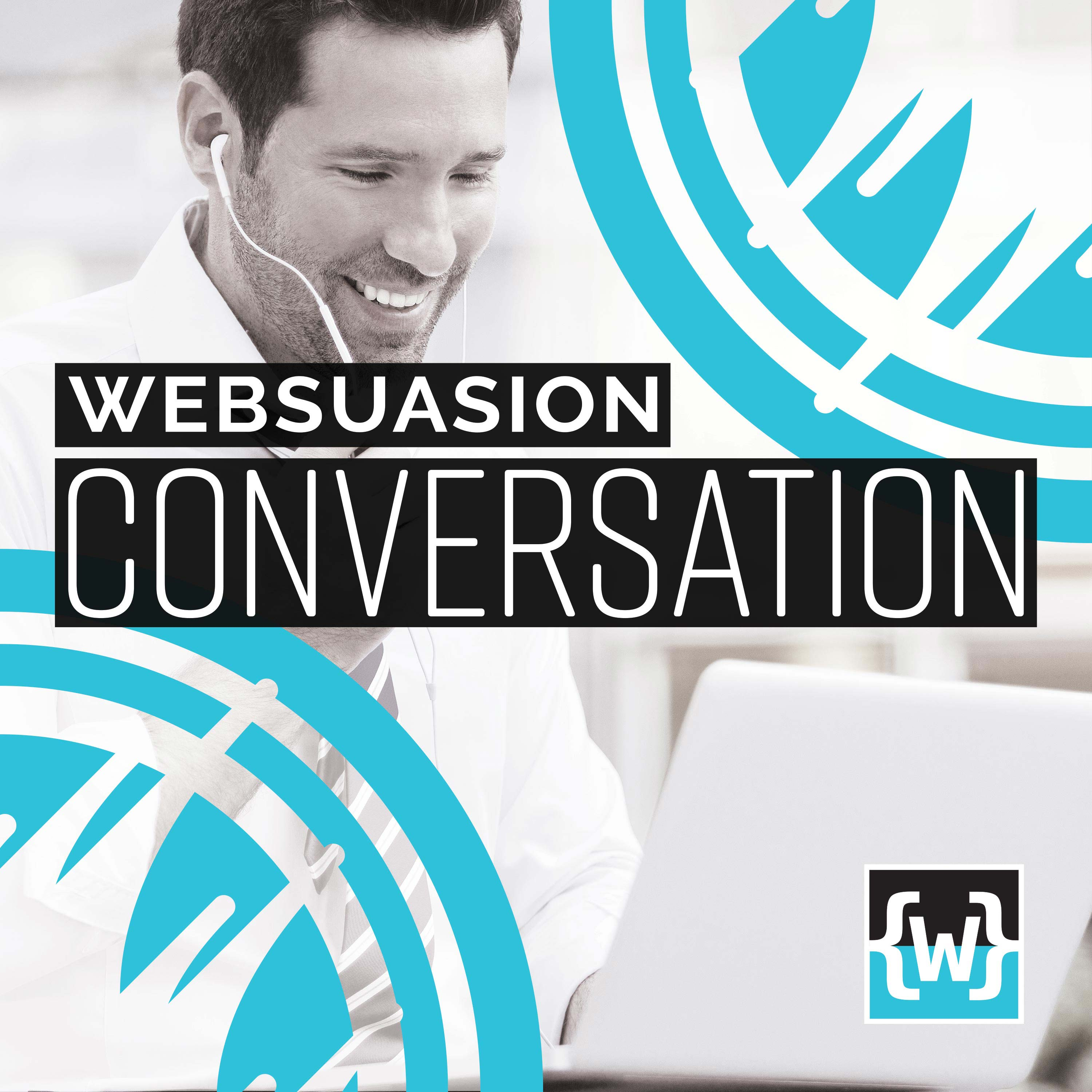 Business Podcast Websuasion Conversation Podcast